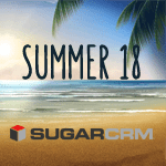 SugarCRM's Summer 18 Release Responds to the Most Important Themes in CRM Today
