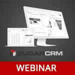 Webinar: Add the Sugar CRM Power to Your Business [Recording]